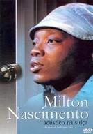 Milton Nascimento - Acústico na Suíça (Milton Nascimento - Acústico na Suíça)