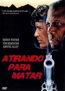 Atirando Para Matar - Poster / Capa / Cartaz - Oficial 2