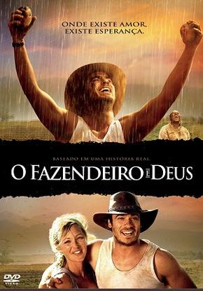 O Fazendeiro E Deus 27 De Outubro De 2006 Filmow