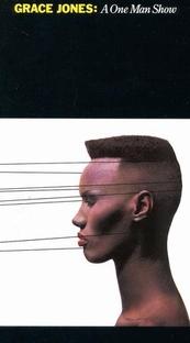 Grace Jones – A One Man Show - Poster / Capa / Cartaz - Oficial 2