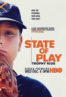 State Of Play: Crianças Troféu (State Of Play: Trophy Kids)