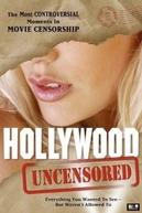 Hollywood Uncensored (Hollywood Uncensored)