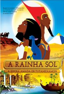 A Rainha Sol - A Esposa Amada de Tutankhamon - Poster / Capa / Cartaz - Oficial 1