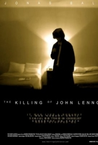 O Assassinato de John Lennon - Poster / Capa / Cartaz - Oficial 1