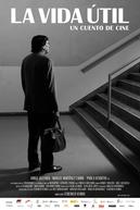 A Vida Útil - Um Conto de Cinema (La Vida Útil)