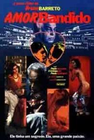 Amor Bandido - Poster / Capa / Cartaz - Oficial 1