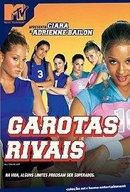 Garotas Rivais - Poster / Capa / Cartaz - Oficial 1