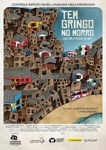 Tem Gringo no Morro - Poster / Capa / Cartaz - Oficial 1