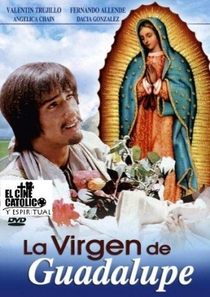 A Virgem de Guadalupe - Poster / Capa / Cartaz - Oficial 1
