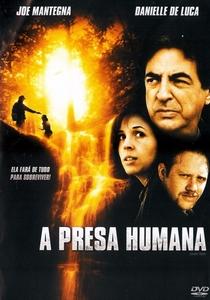 Presa Humana - Poster / Capa / Cartaz - Oficial 3