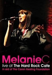 Melanie C - Live at Hard Rock Cafe - Poster / Capa / Cartaz - Oficial 1