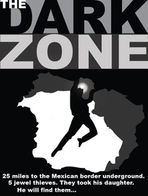 The Dark Zone - Poster / Capa / Cartaz - Oficial 1