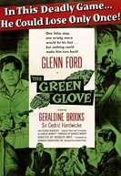 A Luva de Ferro (The Green Glove)