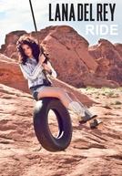 Lana Del Rey: Ride (Lana Del Rey: Ride)