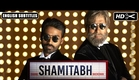 SHAMITABH Official Trailer 2 with English Subtitles | Amitabh Bachchan, Dhanush, Akshara Haasan