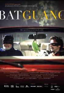 Batguano - Poster / Capa / Cartaz - Oficial 1