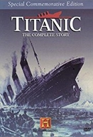Titanic: The Complete Story (Titanic: The Complete Story)
