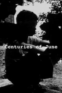 Centuries of June - Poster / Capa / Cartaz - Oficial 1