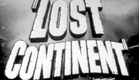 Lost Continent (1951) trailer