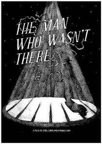 O Homem Que Não Estava Lá - Poster / Capa / Cartaz - Oficial 5