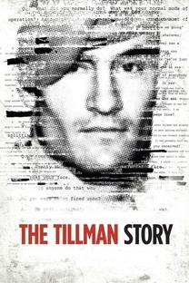 The Tillman Story - Poster / Capa / Cartaz - Oficial 2