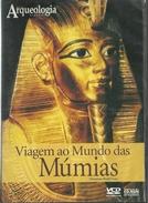 Viagem ao Mundo das Múmias (Mummies World Tour)