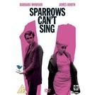 Os Pardais Não Podem Cantar (Sparrows Can't Sing)