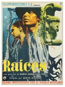 Raíces - Poster / Capa / Cartaz - Oficial 1