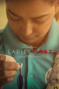 Ladies First: Na Mira do Futuro - Poster / Capa / Cartaz - Oficial 3