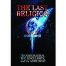 A última religião (The Last Religion)
