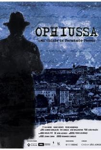 Ophiussa - Uma cidade de Fernando Pessoa - Poster / Capa / Cartaz - Oficial 1