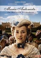 Maria Antonieta (Marie Antoniette - La verilabre Histoire)