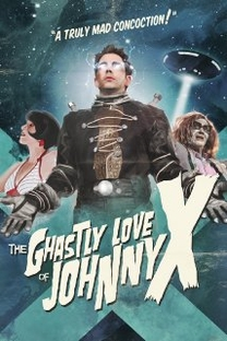The Ghastly Love of Johnny X - Poster / Capa / Cartaz - Oficial 1