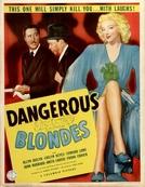 Que Louras (Dangerous Blondes)
