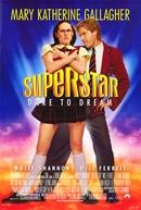 Superstar - Despenca Uma Estrela (Superstar)