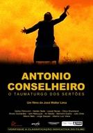 Antônio Conselheiro - O Taumaturgo dos Sertões (Antônio Conselheiro - O Taumaturgo dos Sertões)