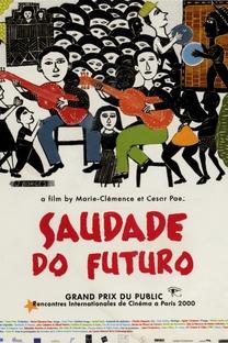 Saudade do Futuro - Poster / Capa / Cartaz - Oficial 1