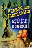 A História de Irene Castle e Vernon (The Story of Vernon and Irene Castle)