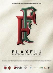 Fla x Flu – 40 Minutos antes do nada - Poster / Capa / Cartaz - Oficial 1