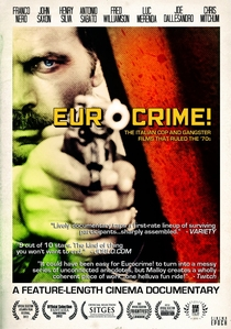 Eurocrime! - The Italian Cop and Gangster Films That Ruled the '70s - Poster / Capa / Cartaz - Oficial 1
