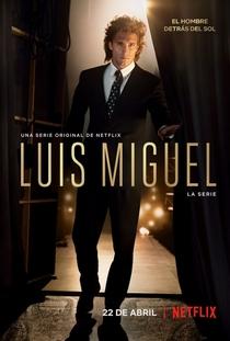Luis Miguel: A Série - Poster / Capa / Cartaz - Oficial 1