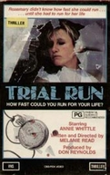 Trial Run (Trial Run)
