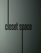 Closet Space (Closet Space)