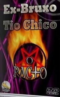 Ex-bruxo Tio Chico - Poster / Capa / Cartaz - Oficial 1