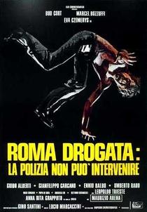 Roma drogata: la polizia non può intervenire - Poster / Capa / Cartaz - Oficial 5