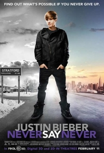 Justin Bieber: Never Say Never - Poster / Capa / Cartaz - Oficial 1