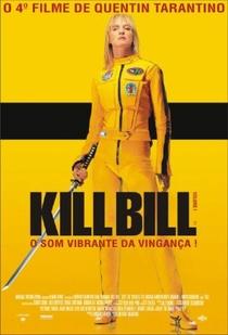 Kill Bill: Volume 1 - Poster / Capa / Cartaz - Oficial 2