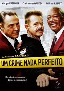 Um Crime Nada Perfeito - Poster / Capa / Cartaz - Oficial 3