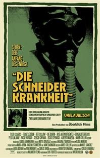 Die Schneider Krankheit - Poster / Capa / Cartaz - Oficial 1