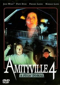 Amityville 4 - A Fuga do Mal - Poster / Capa / Cartaz - Oficial 3
